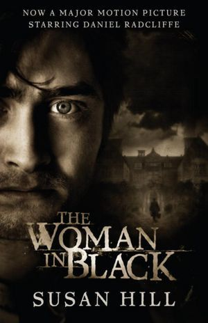 The Woman in Black (Movie Tie-in Edition) by Susan Hill