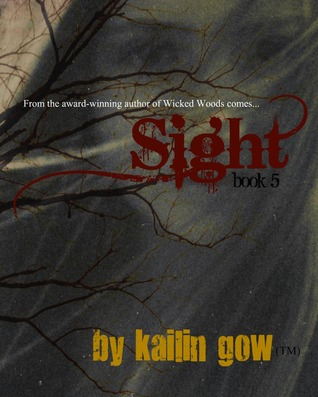 Sight (Wicked Woods #5)