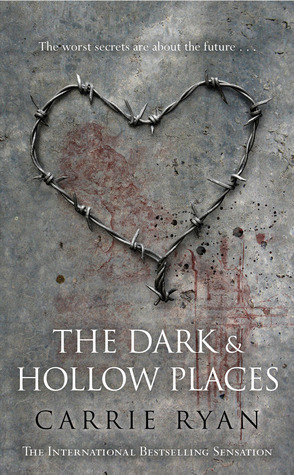 The Dark and Hollow Places.