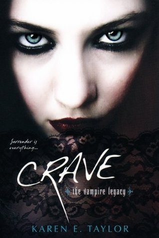 Crave by Karen E. Taylor