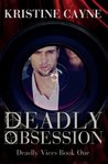 Deadly Obsession (Deadly Vices)