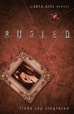 Buried: A Goth Girl Mystery