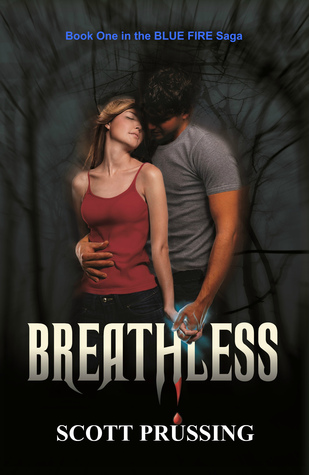 Breathless (The Blue Fire Saga, #1)