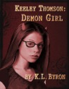 Demon Girl (Keeley Thomson Book One)