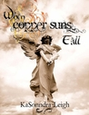 When Copper Suns Fall (Copper Suns, #1)