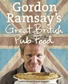 Gordon Ramsay's Great British Pub Food