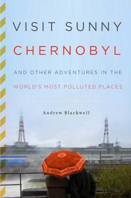 Visit Sunny Chernobyl