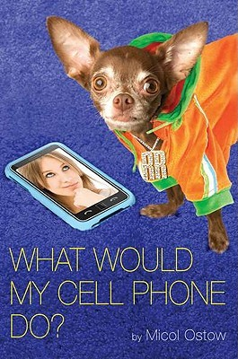 What Would My Cell Phone Do?