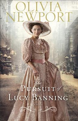 The Pursuit of Lucy Banning(Avenue of Dreams, # 1)