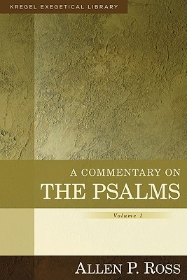 A Commentary on the Psalms, Volume 1: 1-41