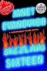 Sizzling Sixteen (Stephanie Plum, #16)