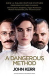 A Dangerous Method (Movie Tie In Edition): The Story Of Jung, Freud, And Sabina Spielrein