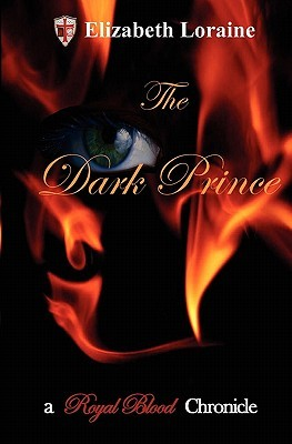The Dark Prince (Royal Blood Chronicles #3)
