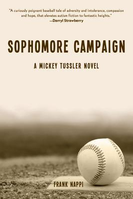 Sophomore Campaign: A Mickey Tussler Novel (Mickey Tussler, #2)