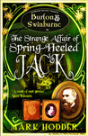 The Strange Affair of Spring Heeled Jack (Burton &amp; Swinburne, #1)