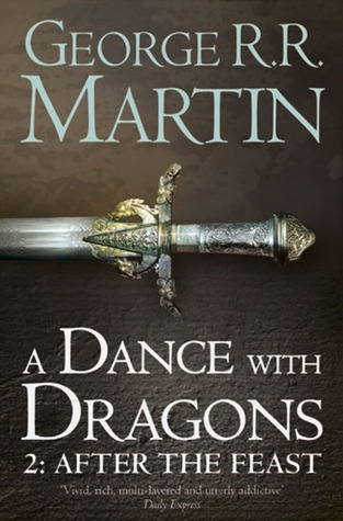 A Dance with Dragons: After the Feast (A Song of Ice and Fire, #5, part 2)