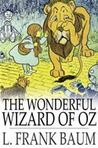 The Wonderful Wizard of Oz (Oz #1)