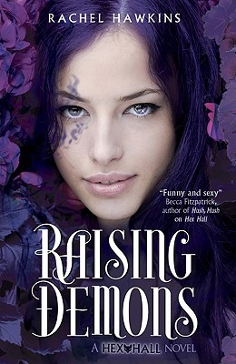 Hex Hall: Raising Demons