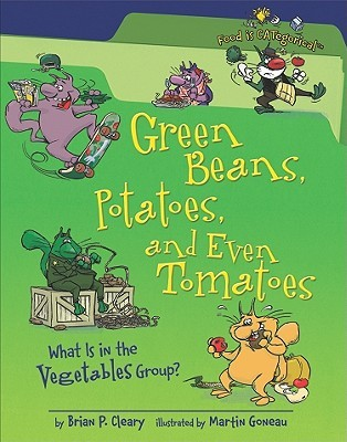 Green Beans, Potatoes, And Even Tomatoes: What Is In The Vegetables Group? (Food Is Categorical)