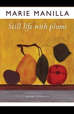 Still Life with Plums by Marie Manilla