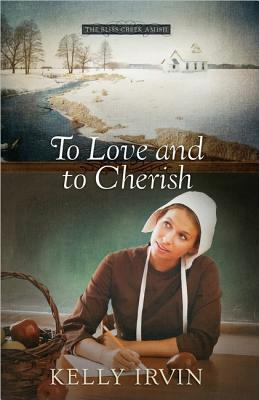 To Love and to Cherish (The Bliss Creek Amish)