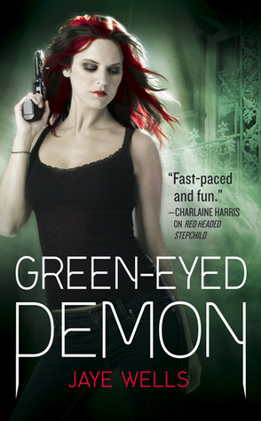 Post Thumbnail of Review: Green - Eyed Demon by Jaye Wells
