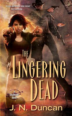 The Lingering Dead by J.N. Duncan