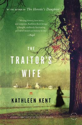 Book Review: The Traitor's Wife by Kathleen Kent & Giveaway!