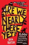 REVIEW: Are We Nearly There Yet – Ben Hatch