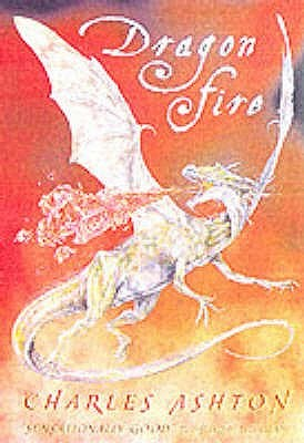 Dragon Fire (Dragon Fire, #1-3)