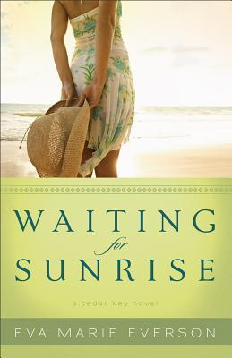 Waiting for Sunrise: A Cedar Key Novel