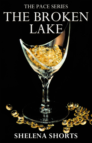 The Broken Lake (The Pace #2)