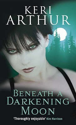 Beneath a Darkening Moon (Ripple Creek Werewolf, # 2)
