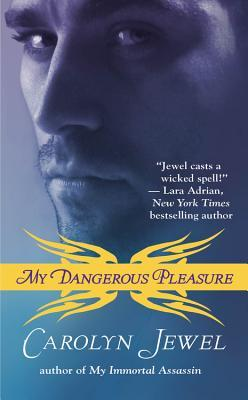 My Dangerous Pleasure (My Immortals #4)