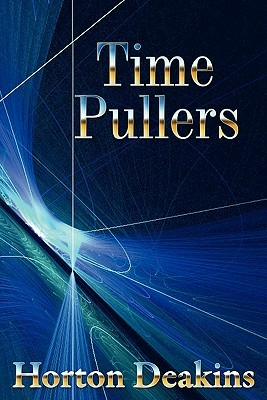 Time Pullers by Horton Deakins