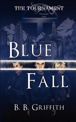 Review: Blue Fall by BB Griffith