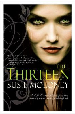 The Thirteen: A Novel