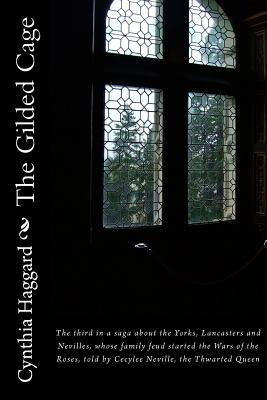 The Gilded Cage by Cynthia Sally Haggard