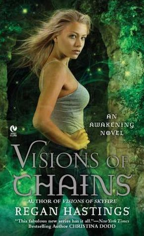 Review: Visions of Chains by Regan Hastings
