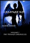 Creature Kid Volume 1: The Teenage Chronicles