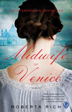 Michelle's Review: The Midwife of Venice by Roberta Rich