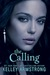 The Calling (Darkness Rising,...