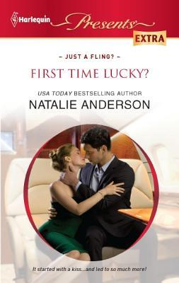 First Time Lucky? by Natalie Anderson