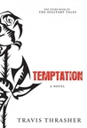 Temptation: A Novel