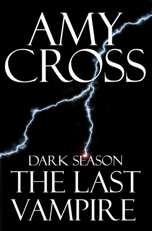The Last Vampire (Dark Season #1)
