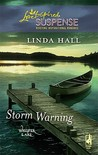 Storm Warning (Steeple Hill Love Inspired Suspense #179)