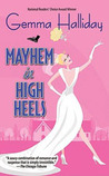 Mayhem in High Heels (A High Heels Mystery #5)