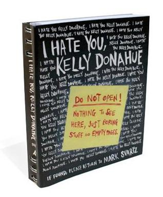 Cherry's Review: I Hate You, Kelly Donahue by Mark Svartz (Guest Review)