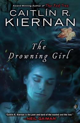 Early 5bat! Review: The Drowning Girl by Caitlin R. Kiernan