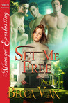 Set Me Free  (Pack Law # 1)